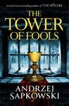 Tower of Fools (#1 Hussite Trilogy)
