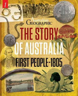 The Story of Australia - First Peoples To 1805