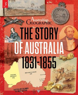 The Story of Australia - 1831-1855