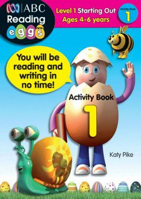 Starting Out Activity Book 1 - ABC Reading Eggs Level 1 (4-6 years)