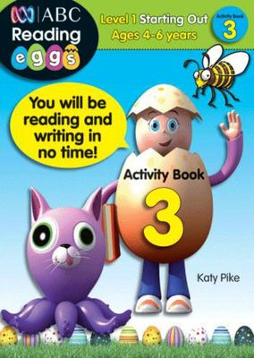 Starting Out Activity Book 3 - ABC Reading Eggs Level 1 (4-6 years)