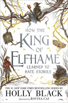 How the King of Elfhame Learned to Hate Stories (#3.5 The Folk of the Air)