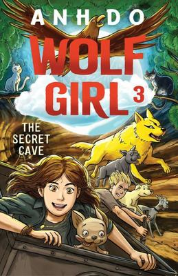 The Secret Cave (#3 Wolf Girl)