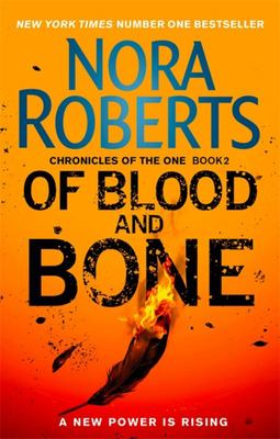 Of Blood and Bone (#2 Chronicles of the One)
