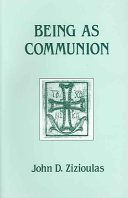 Being As Communion - Studies in Personhood and the Church