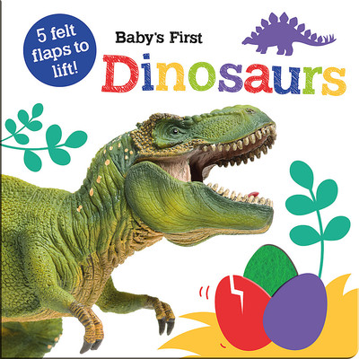 Baby's First Dinosaurs - Lift the Flap