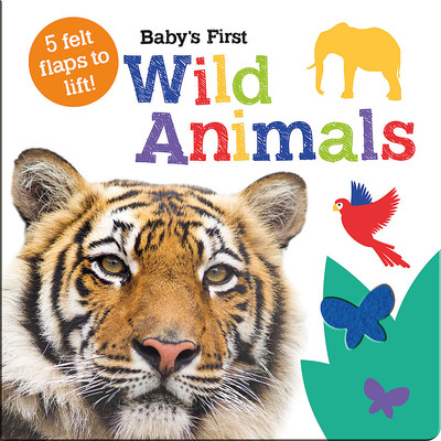Baby's First Wild Animals - Lift the Flap