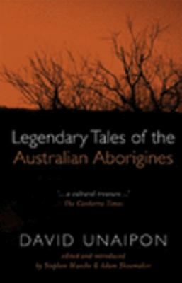 Legendary Tales of the Australian Aborig