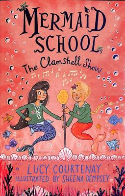 The Clamshell Show (#2 Mermaid School)