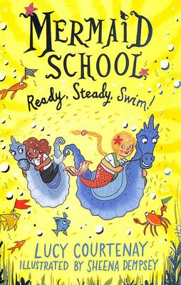 Ready, Steady, Swim (#3 Mermaid School)