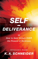 SELF DELIVERANCE HOW TO GAIN VICTORY OVER THE POWERS OF DARK
