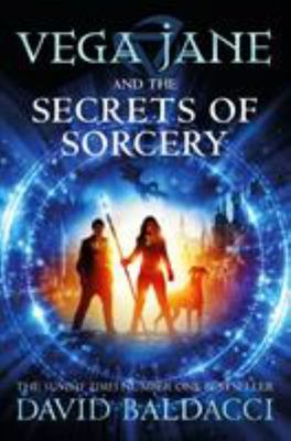 Vega Jane and the Secrets of Sorcery (#1)