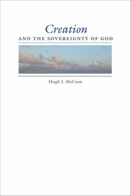 Creation and the Sovereignty of God