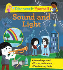 Discover It Yourself: Sound and Light