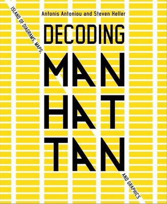 Decoding Manhattan - Island of Diagrams, Maps, and Graphics