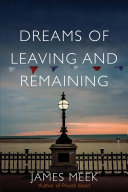 Dreams of Leaving and Remaining - The Fragments of a Nation