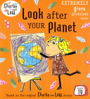 Look After Your Planet (Charlie and Lola)