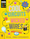 Cool Circuits and Wicked Wires - Special, Sparky Experiments!