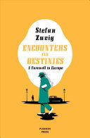 Encounters and Destinies - A Farewell to Europe