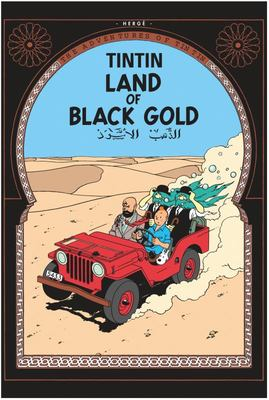 Land of Black Gold (Tintin #15)
