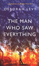 The Man Who Saw Everything (HB)