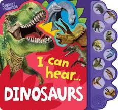 Dinosaurs 10 Button Super Sound Book (I Can Hear)