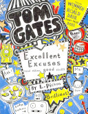 Excellent Excuses and Other Good Stuff (Tom Gates #2)