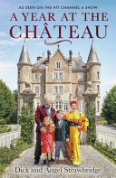 A Year at the Chateau