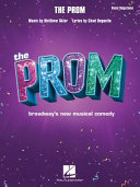 The Prom - Vocal Selections from Broadway's New Musical Comedy
