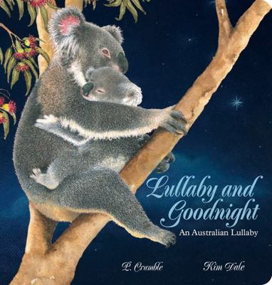 Lullaby and Goodnight Board Book