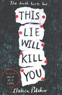This Lie Will Kill You