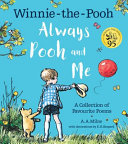 Always Pooh and Me: A Collection of Favourite Poems