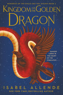 Kingdom of the Golden Dragon (Memories of the Eagle and the Jaguar #2)
