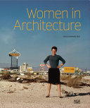 Women in Architecture - From History to Future