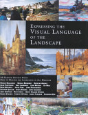 Expressing the Visual Language of the Landscape