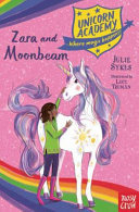 Zara and Moonbeam (Unicorn Academy)