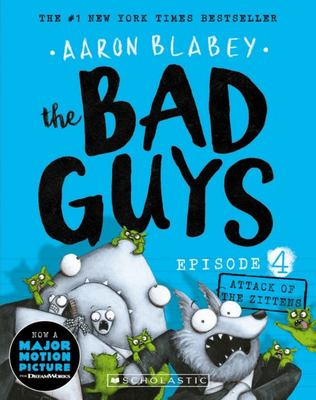 Attack of the Zittens (Bad Guys #4)