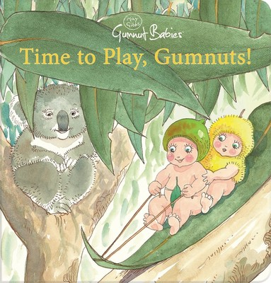 Time to Play (May Gibbs Gumnut Babies)