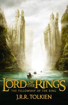 The Fellowship of the Ring (Lord of the Rings #1 Film Tie-In)