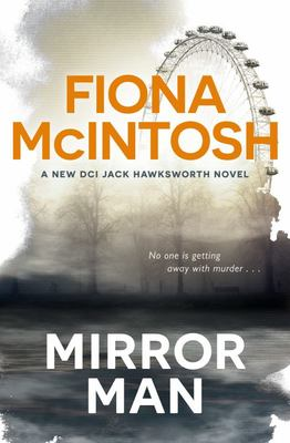 Mirror Man (#3 DCI Jack Hawksworth)