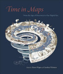 Time in Maps - From the Age of Discovery to Our Digital Era
