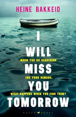 I Will Miss You Tomorrow (#1 Thorkild Aske Mystery)