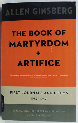 The Book of Martyrdom + Artifice - First Journals and Poems 1937-1952
