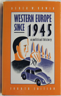 Western Europe since 1945 - A Political History
