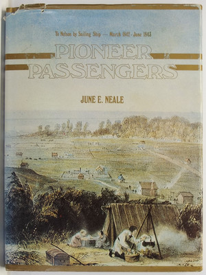 Pioneer Passengers - To Nelson by Sailing Ship - March 1842-June 1843