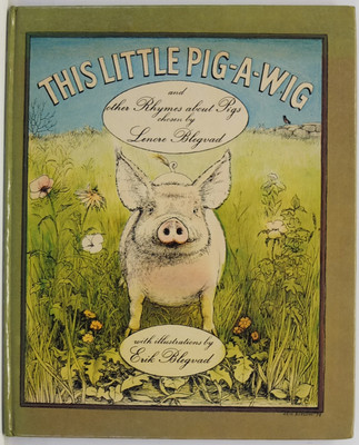 This Little Pig-a-Wig and Other Rhymes about Pigs
