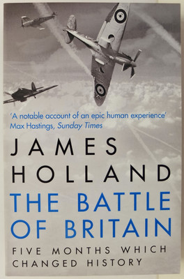 The Battle of Britain - Five Months which Changed History