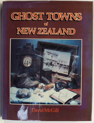 Ghost Towns of New Zealand
