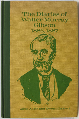 The Diaries of Walter Murray Gibson, 1886-1887
