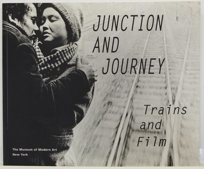 Junction and Journey - Trains and Film